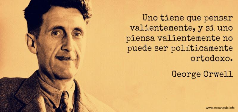 George-Orwell_pensar-valientemente