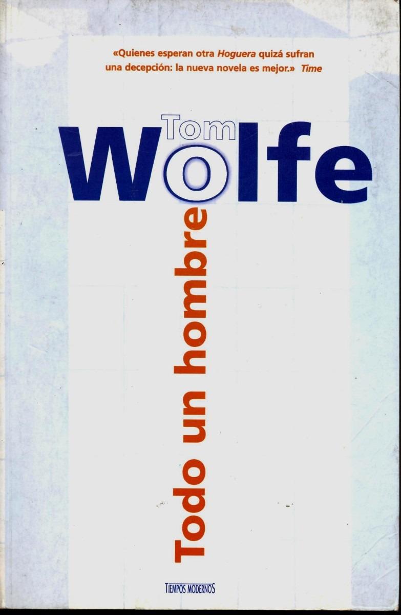 Tom-Wolfe_todo-un-hombre